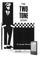 The 2 Tone Story book